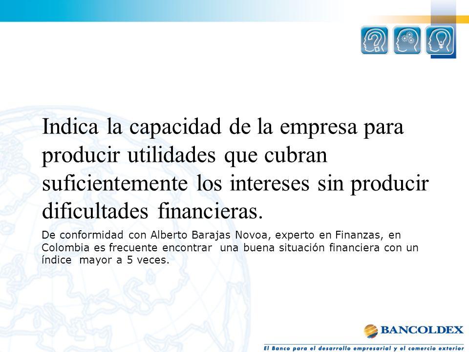 De conformidad con Alberto Barajas Novoa, experto en Finanzas, en Colombia es frecuente encontrar una buena situación financiera con un índice mayor a