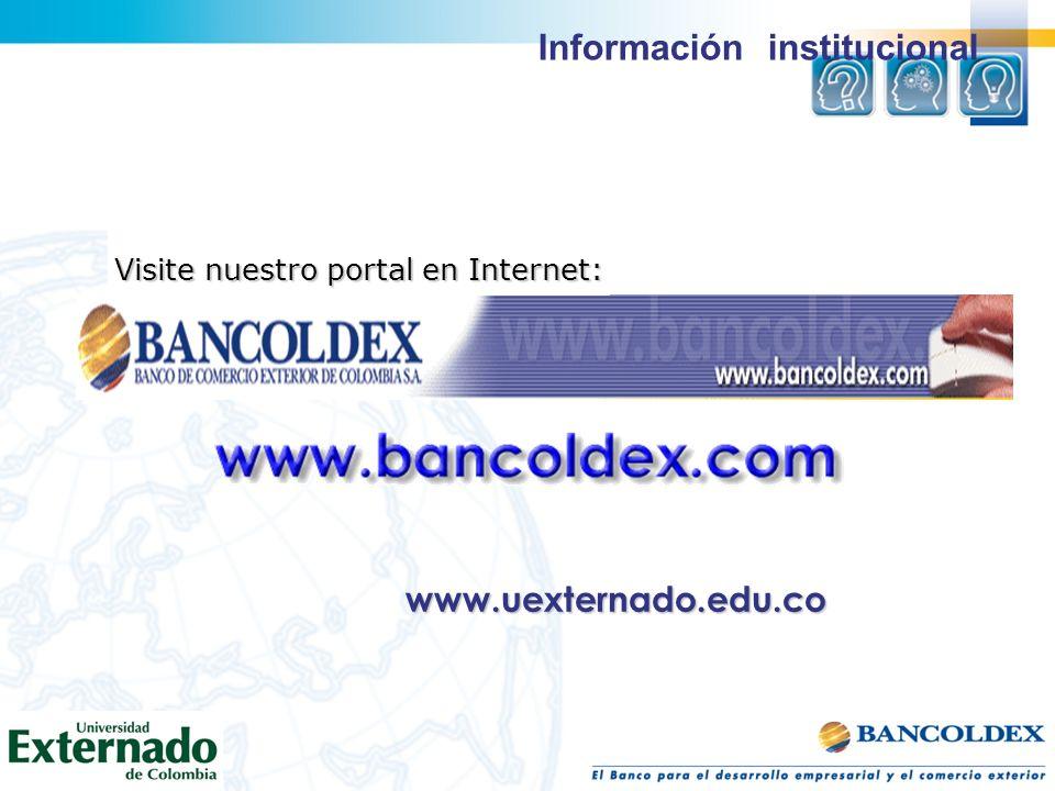 Información institucional Visite nuestro portal en Internet: www.uexternado.edu.co