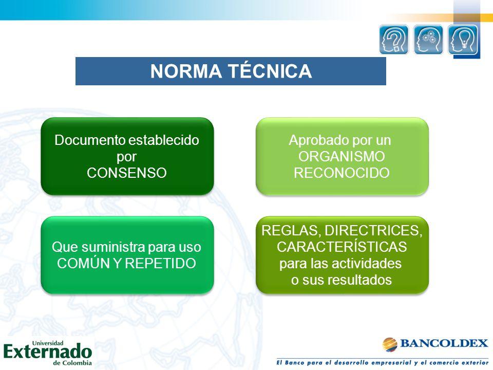 NORMA TÉCNICA Documento establecido por CONSENSO Documento establecido por CONSENSO Aprobado por un ORGANISMO RECONOCIDO Aprobado por un ORGANISMO REC