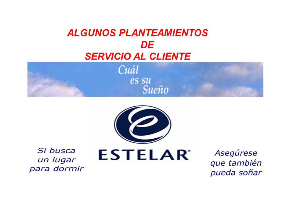 ALGUNOS PLANTEAMIENTOS DE SERVICIO AL CLIENTE