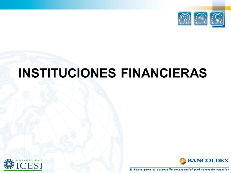 Entidades Financieras AV VILLAS BCSC BANCOLOMBIA BBVA DAVIVIENDA BOGOTÁ CRÉDITO SANTANDER BANCAFÉ BANCOLDEX Banc
