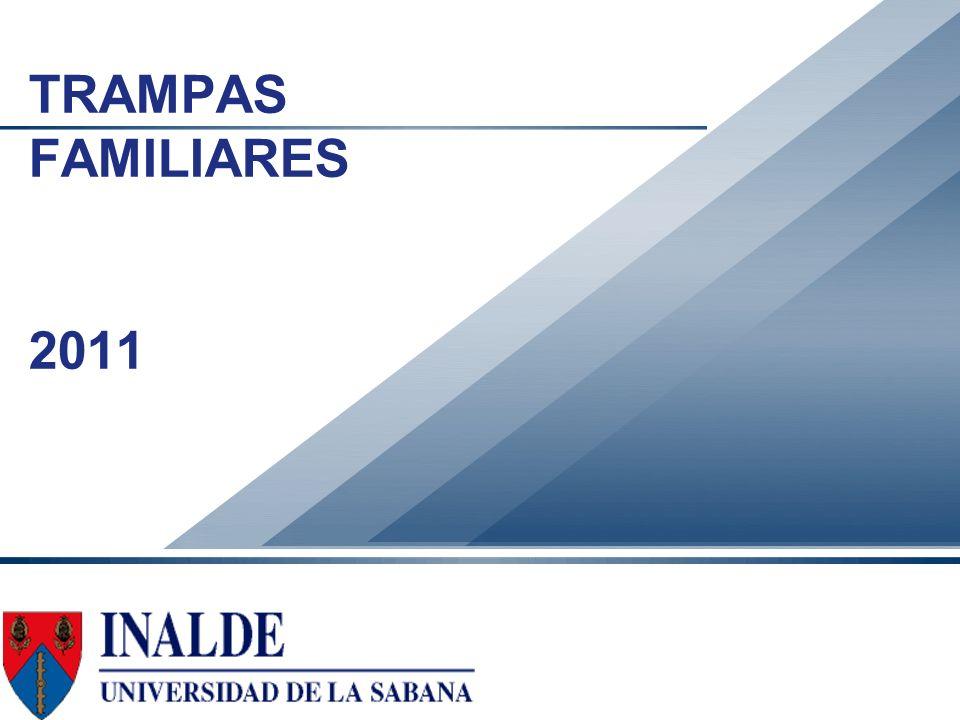 Gonzalo Gómez, Ph.D. TRAMPAS FAMILIARES 2011