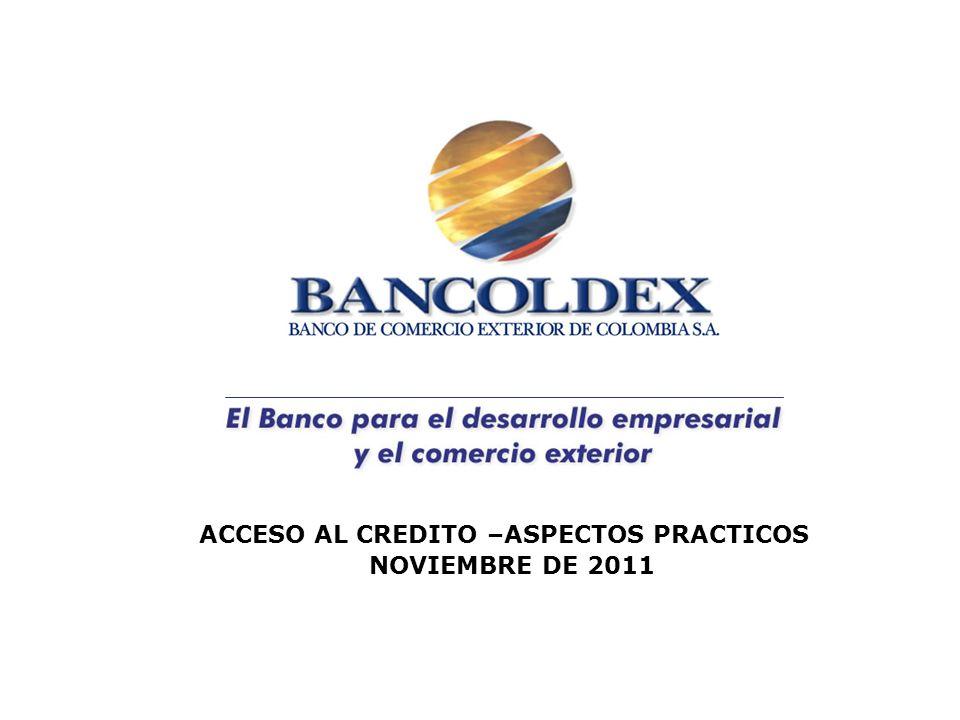 ACCESO AL CREDITO –ASPECTOS PRACTICOS NOVIEMBRE DE 2011