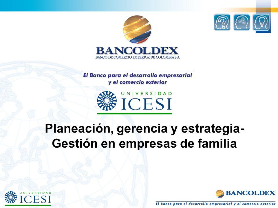 Planeación, gerencia y estrategia- Gestión en empresas de familia