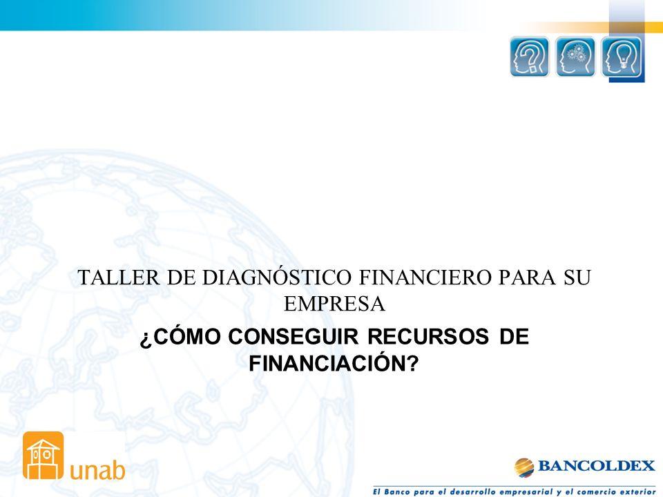 ¿CÓMO CONSEGUIR RECURSOS DE FINANCIACIÓN? TALLER DE DIAGNÓSTICO FINANCIERO PARA SU EMPRESA