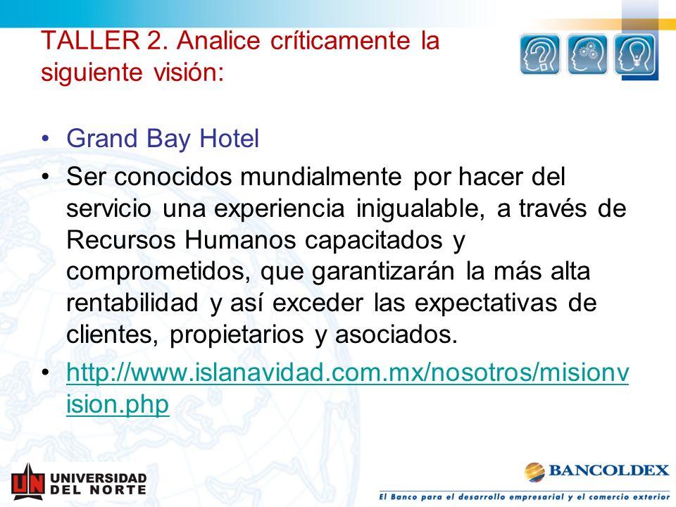 Grand Bay Hotel Ser conocidos mundialmente por hacer del servicio una experiencia inigualable, a través de Recursos Humanos capacitados y comprometido