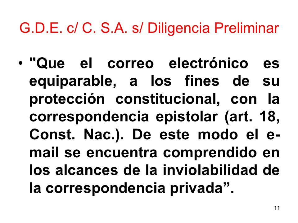 11 G.D.E. c/ C. S.A. s/ Diligencia Preliminar