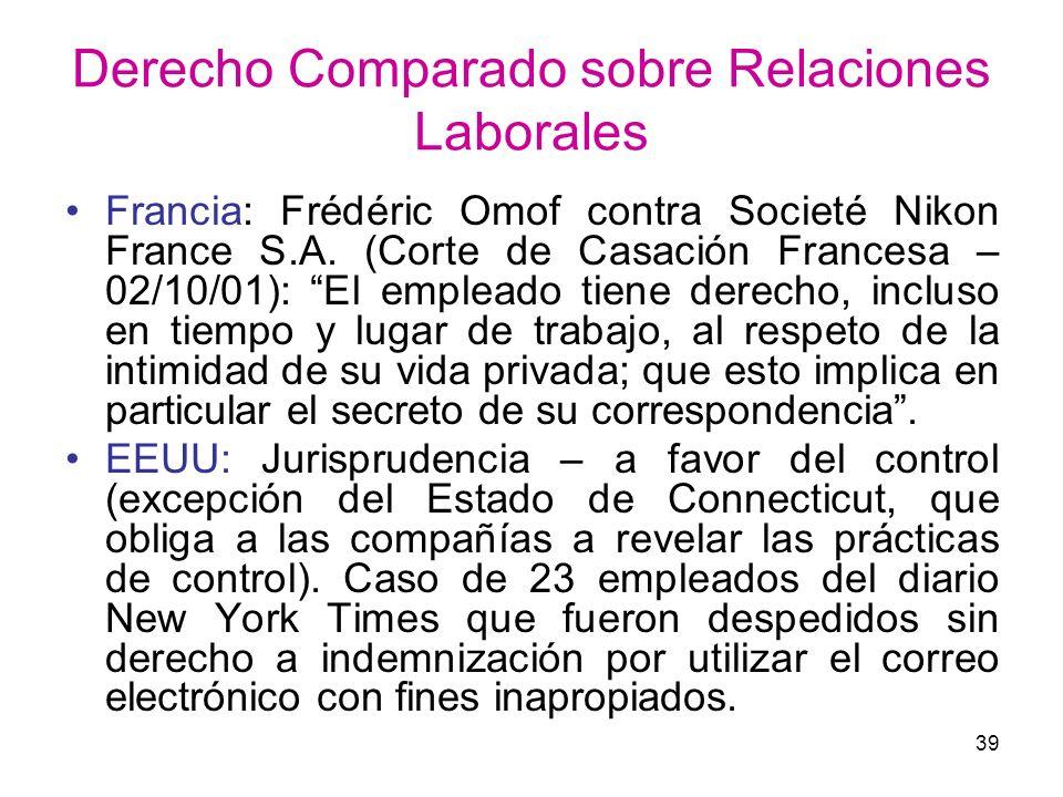 39 Derecho Comparado sobre Relaciones Laborales Francia: Frédéric Omof contra Societé Nikon France S.A. (Corte de Casación Francesa – 02/10/01): El em