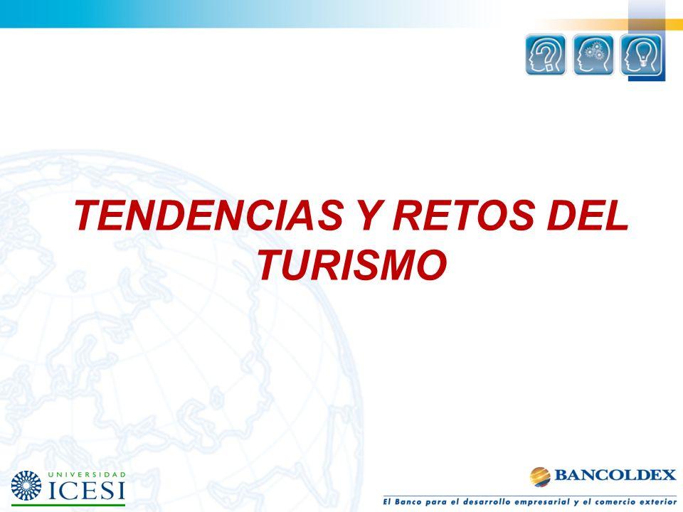 TENDENCIAS Y RETOS DEL TURISMO