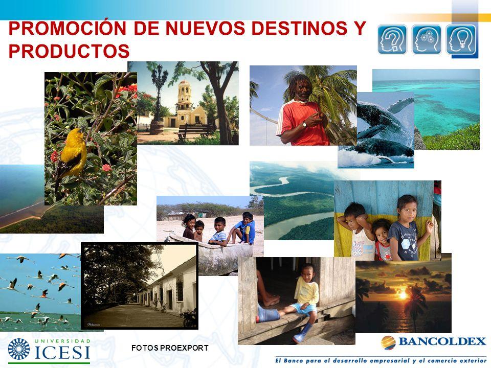 PROMOCIÓN DE NUEVOS DESTINOS Y PRODUCTOS FOTOS PROEXPORT