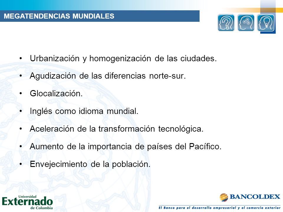 Urbanización y homogenización de las ciudades.Agudización de las diferencias norte-sur.