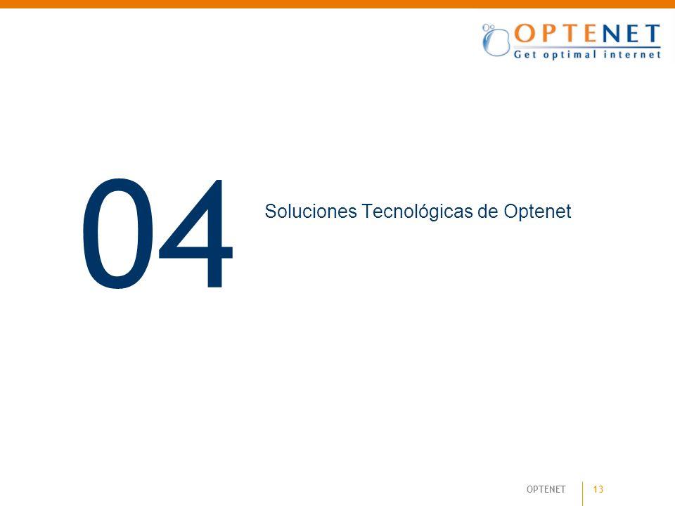 13 OPTENET 04 Soluciones Tecnológicas de Optenet