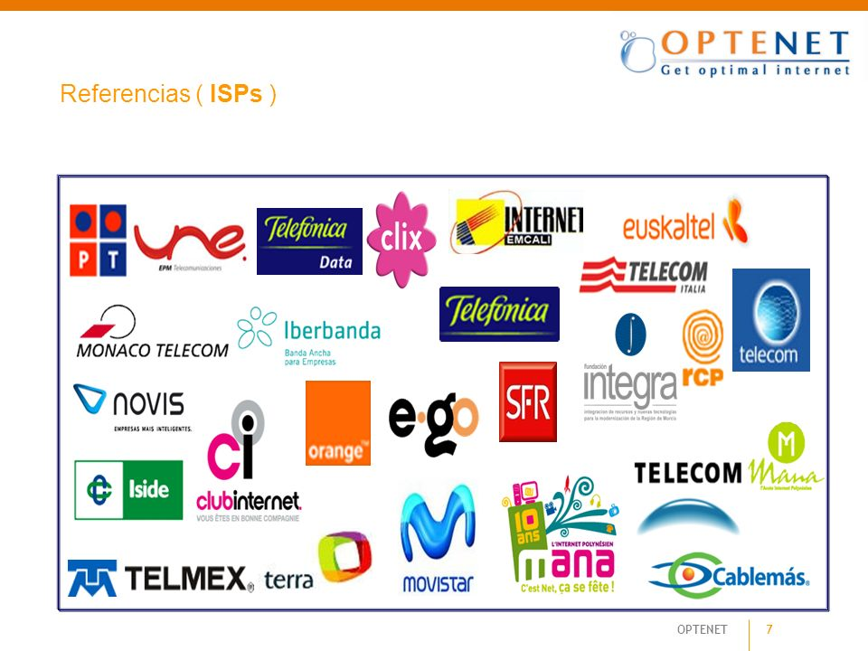 OPTENET 7 Referencias ( ISPs )