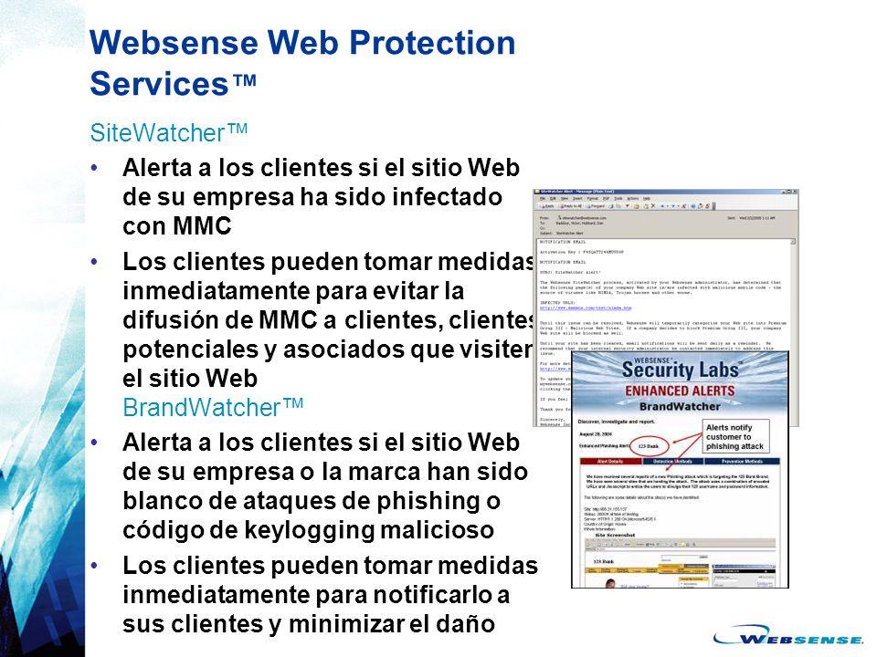 Websense Web Protection Services SiteWatcher Alerta a los clientes si el sitio Web de su empresa ha sido infectado con MMC Los clientes pueden tomar m