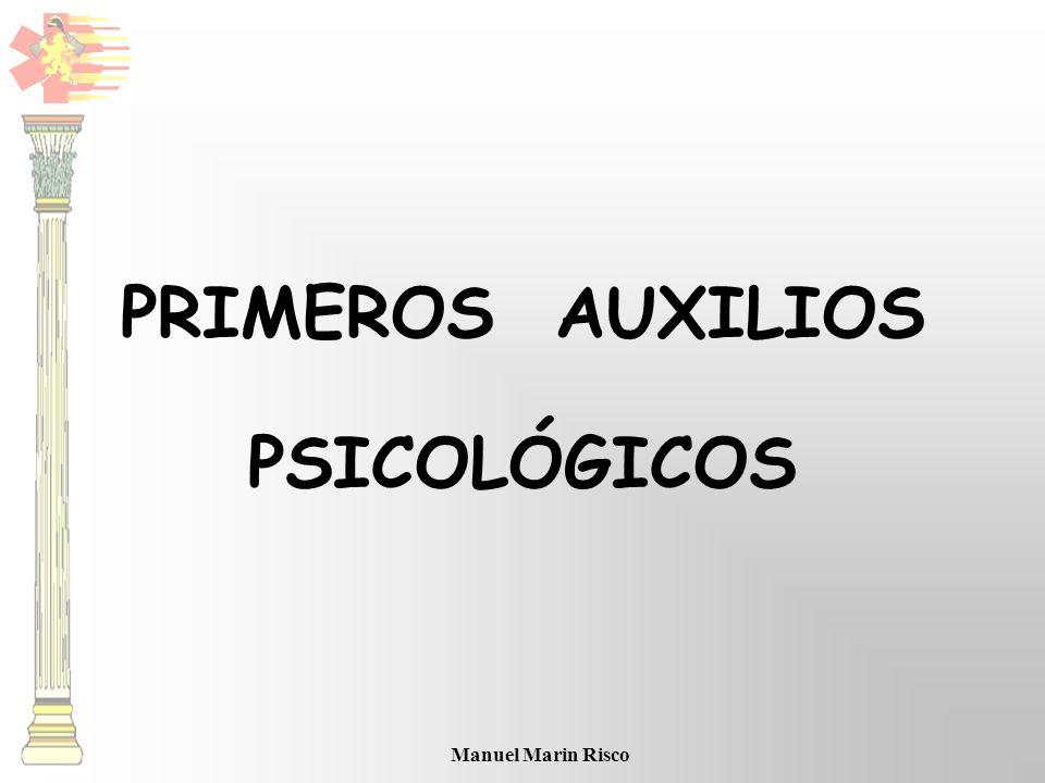 Manuel Marin Risco PRIMEROS AUXILIOS PSICOLÓGICOS