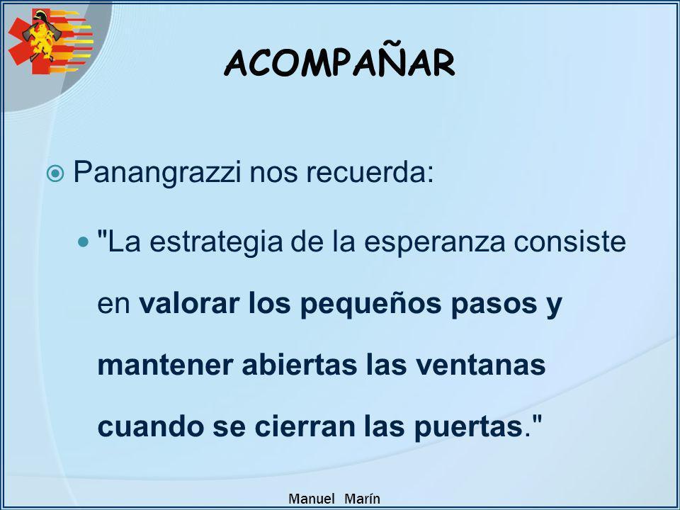 Manuel Marín Panangrazzi nos recuerda: