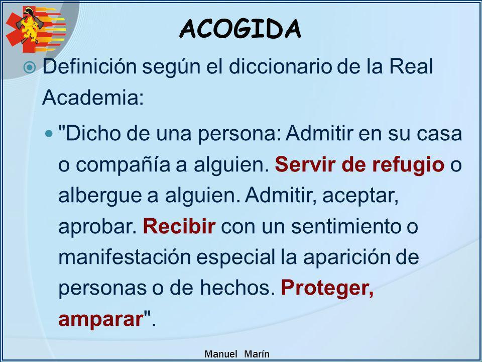 Manuel Marín Definición según el diccionario de la Real Academia: