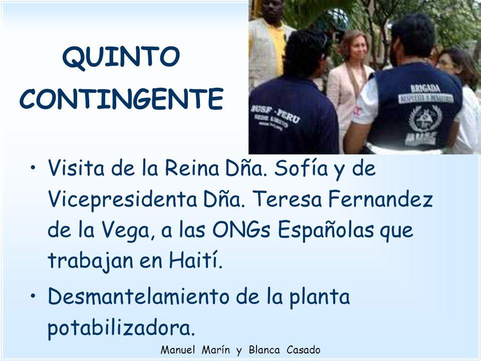 QUINTO CONTINGENTE Visita de la Reina Dña. Sofía y de Vicepresidenta Dña. Teresa Fernandez de la Vega, a las ONGs Españolas que trabajan en Haití. Des