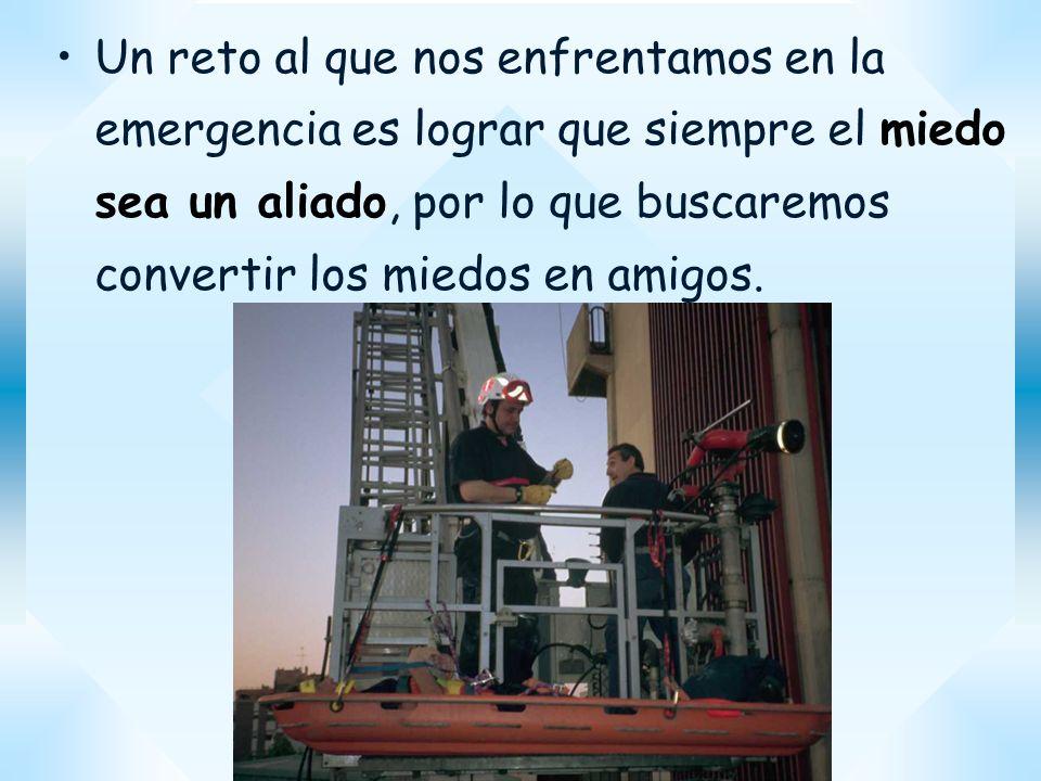 Manuel Marín Risco Un reto al que nos enfrentamos en la emergencia es lograr que siempre el miedo sea un aliado, por lo que buscaremos convertir los m
