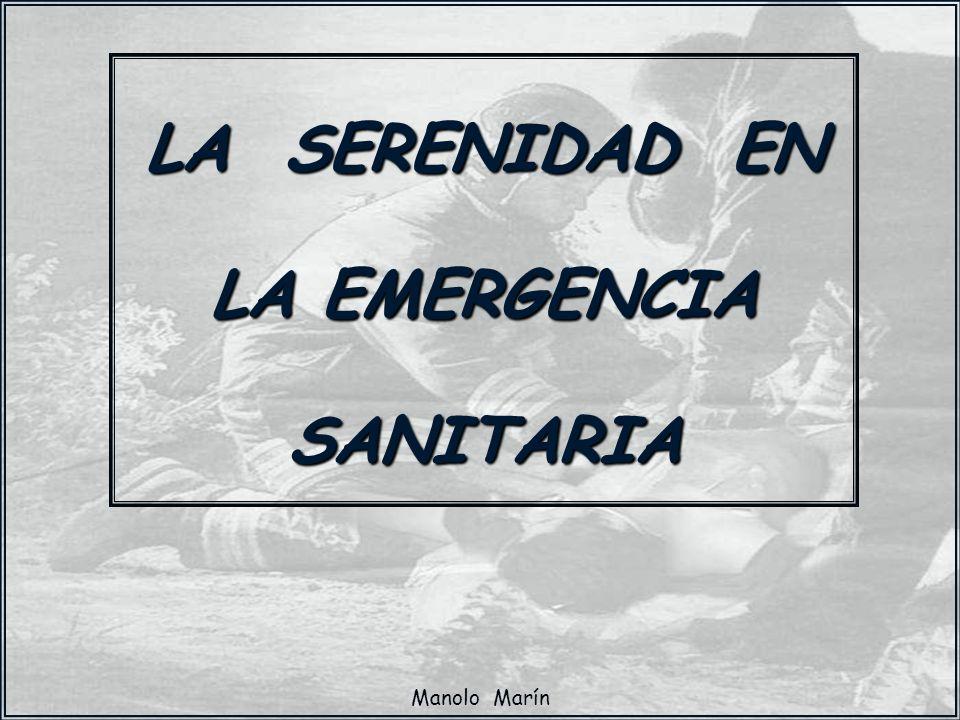 Manolo Marín LA SERENIDAD EN LA EMERGENCIA SANITARIA