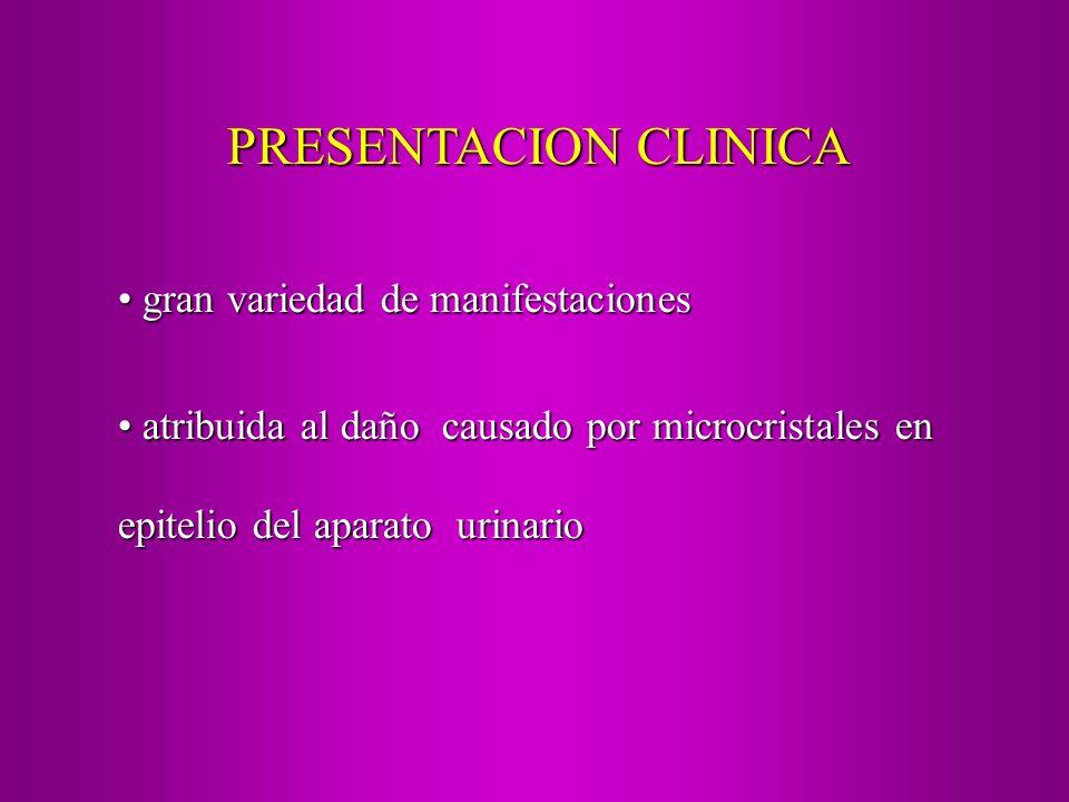 Hematuria macroscópica (puede ser recurrente)Hematuria macroscópica (puede ser recurrente) Hematuria microscópicaHematuria microscópica Dolor abdominalDolor abdominal Disuria-polaquiuria-incontinencia diurna- enuresisDisuria-polaquiuria-incontinencia diurna- enuresis Infecciones urinarias recurrentes con aparato urinario normal.Infecciones urinarias recurrentes con aparato urinario normal.