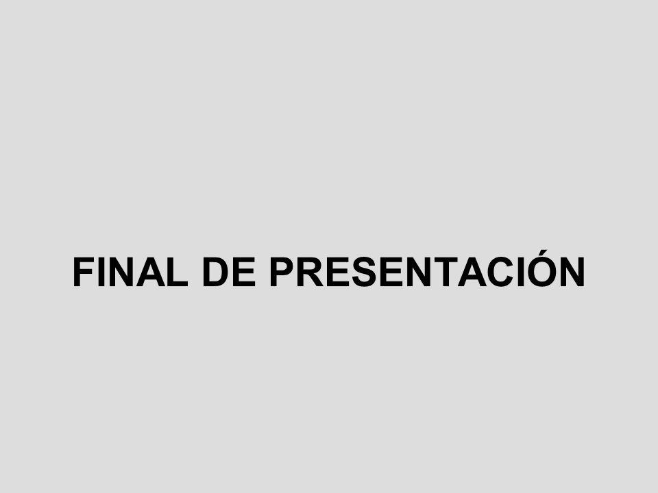 FINAL DE PRESENTACIÓN