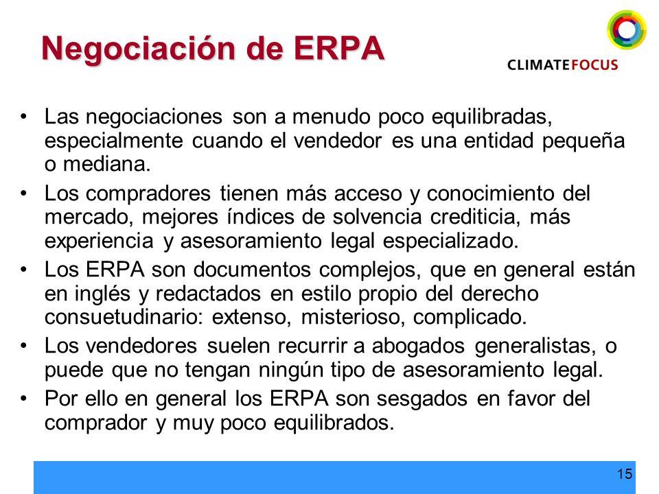 15 Negociación de ERPA Las negociaciones son a menudo poco equilibradas, especialmente cuando el vendedor es una entidad pequeña o mediana. Los compra