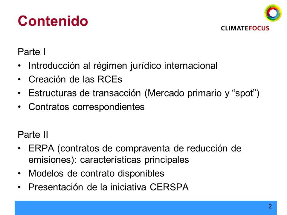2 Contenido Parte I Introducción al régimen jurídico internacional Creación de las RCEs Estructuras de transacción (Mercado primario y spot) Contratos