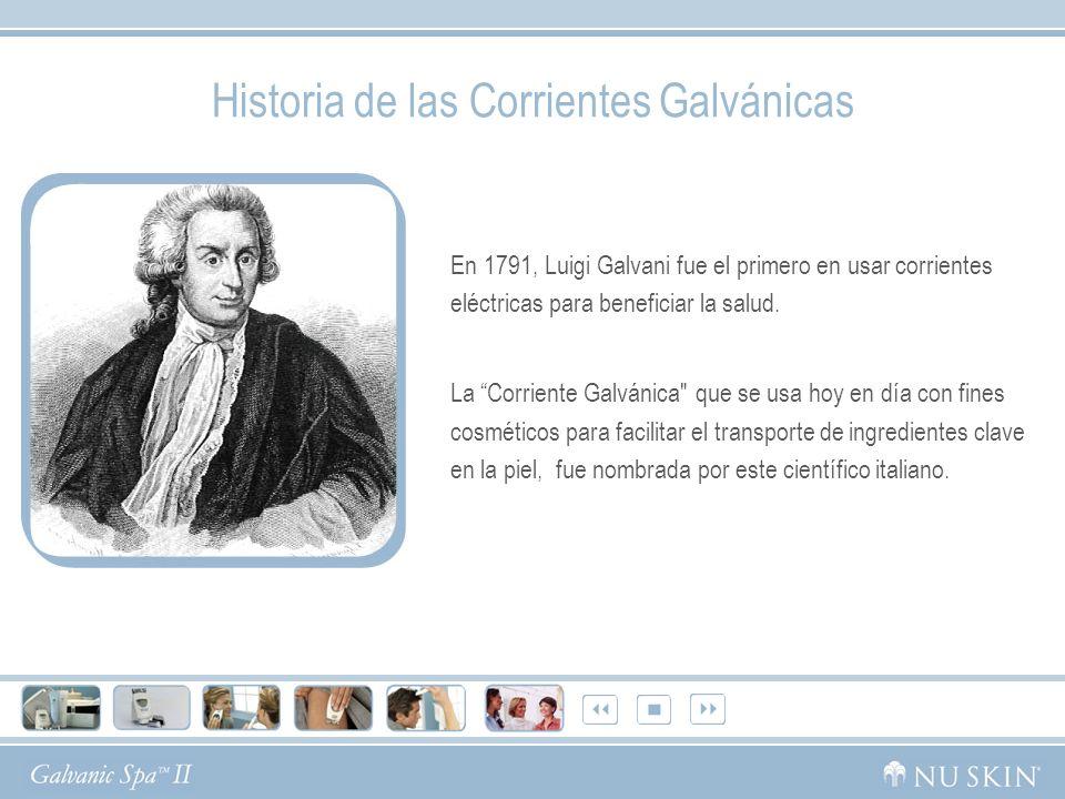 En 1791, Luigi Galvani fue el primero en usar corrientes eléctricas para beneficiar la salud. La Corriente Galvánica