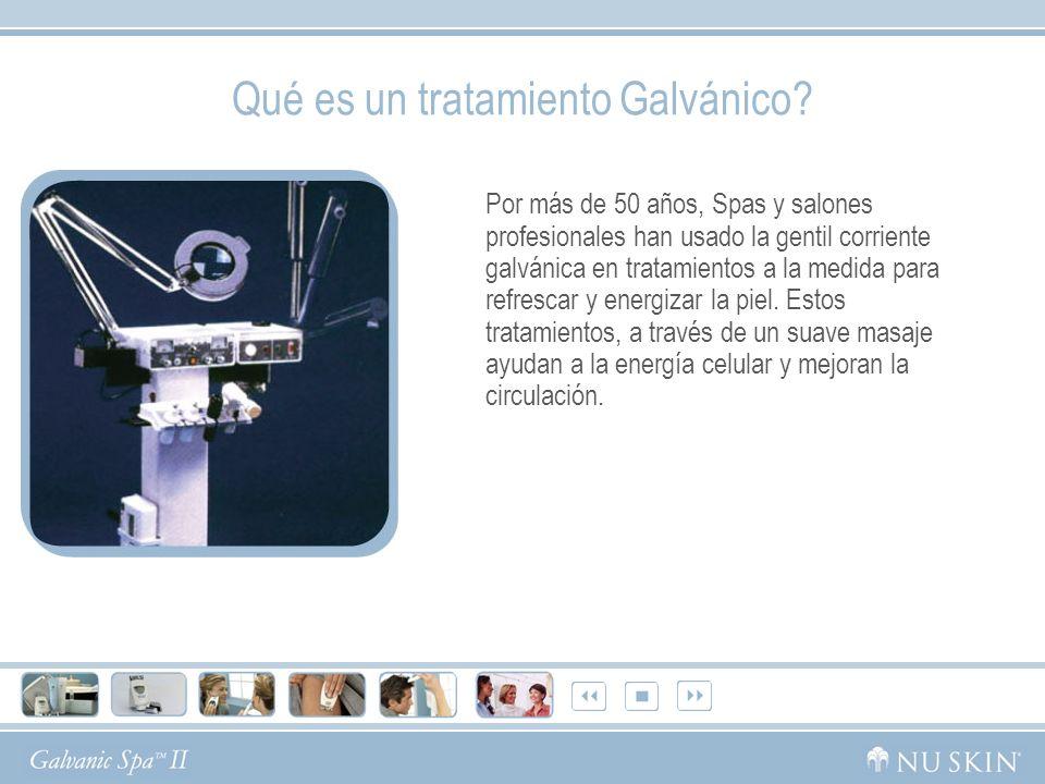 Qué es un tratamiento Galvánico? Por más de 50 años, Spas y salones profesionales han usado la gentil corriente galvánica en tratamientos a la medida
