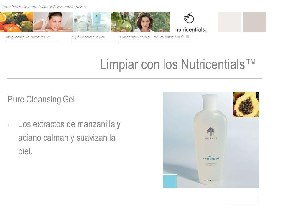 Nutrición de afuera hacia adentro ¿Qué embellece la piel?Cuidado diario de la piel con los Nutricentials Introduciendo los Nutricentials Limpiar con l