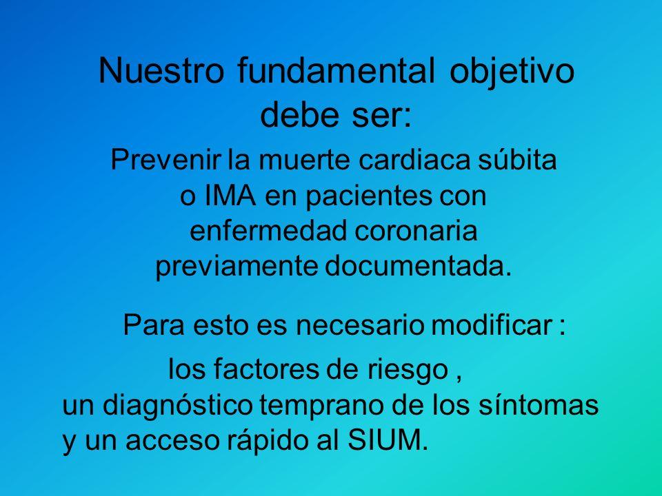 MEDIDAS PARA CONTROLAR LOS ESTRAGOS DE LAS ENFERMEDADES CARDIOVASCULARES Reconocimiento temprano de los síntomas de un posible IMA. Entrenamiento en s
