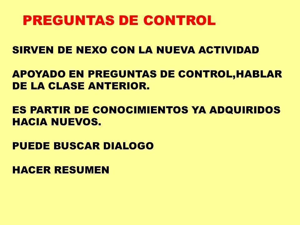 DE LAS RESPUETAS SOLICITAR CRITERIOS AL GRUPO PERMITIR AMPLIARLA RETROALIMENTACIÓN INMEDIATA PEDIR AUTOEVALUACIÓN DAR EVALUACIÓN.
