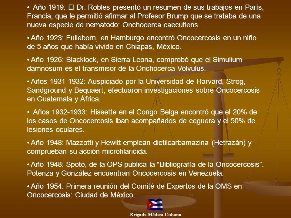 Año 1919: El Dr. Robles presentó un resumen de sus trabajos en París, Francia, que le permitió afirmar al Profesor Brump que se trataba de una nueva e
