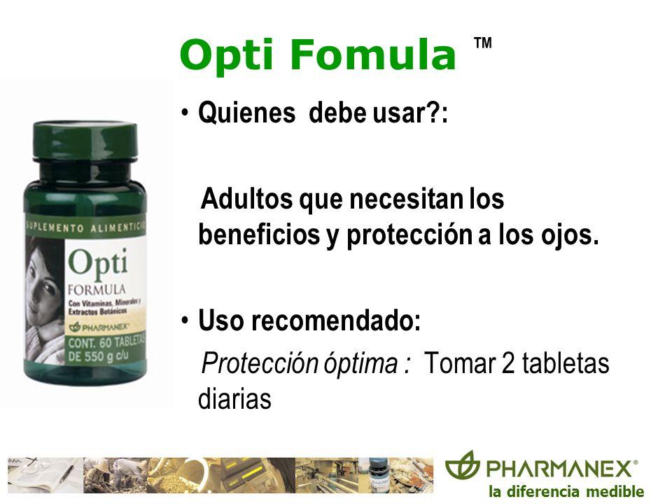 la diferencia medible Opti Fomula Quienes debe usar?: Adultos que necesitan los beneficios y protección a los ojos. Uso recomendado: Protección óptima