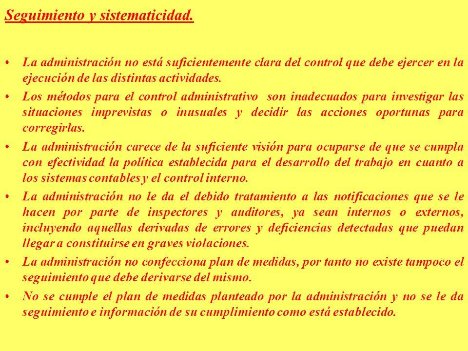 Seguimiento y sistematicidad.