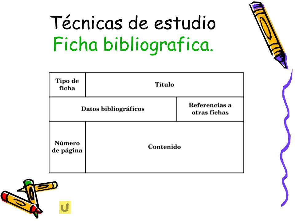 Técnicas de estudio Ficha bibliografica.