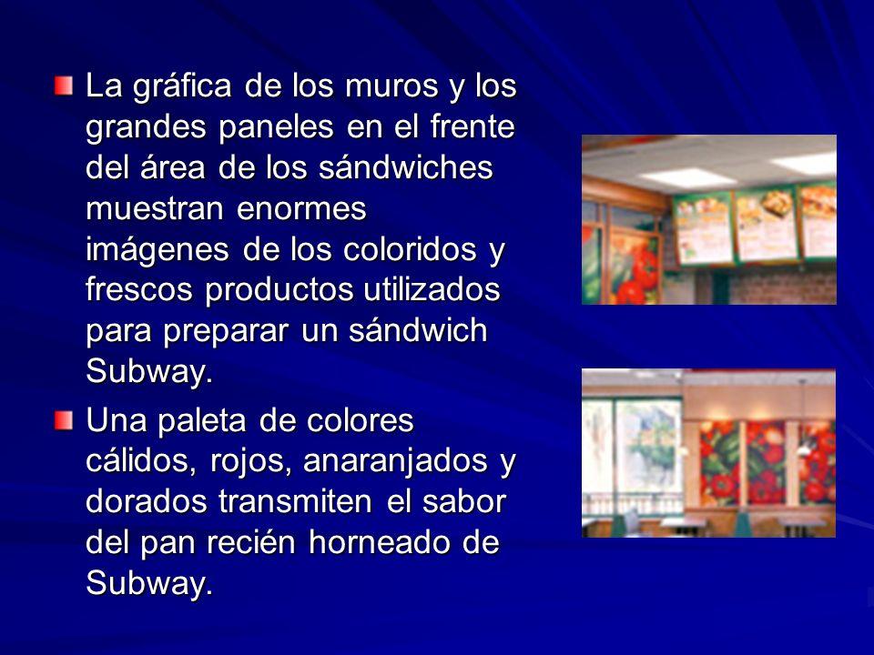 Decoración Toscana, que destaca la oferta de comida fresca de Subway y posiciona la marca como comida rápida informal.
