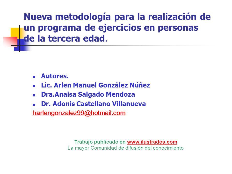 Nueva metodología para la realización de un programa de ejercicios en personas de la tercera edad.