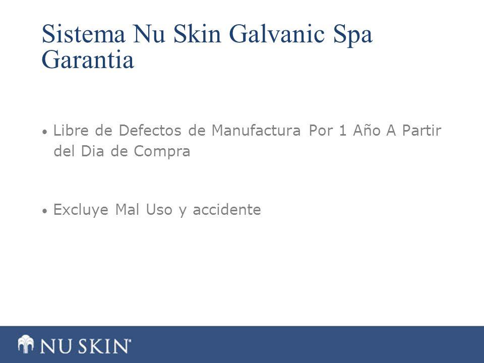 Sistema Nu Skin Galvanic Spa Garantia Libre de Defectos de Manufactura Por 1 Año A Partir del Dia de Compra Excluye Mal Uso y accidente
