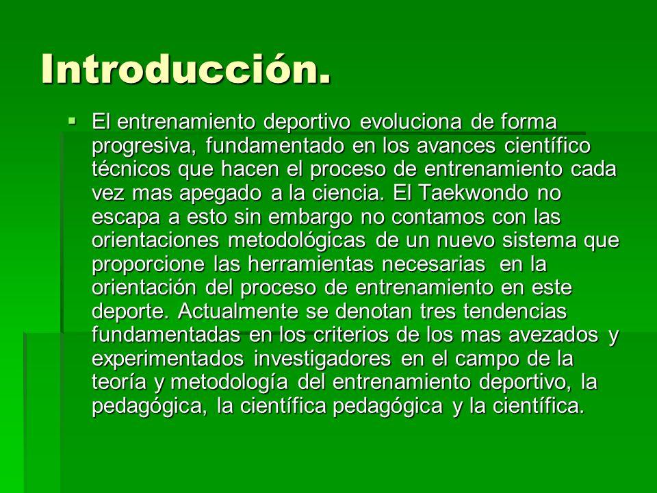 Introducción. El entrenamiento deportivo evoluciona de forma progresiva, fundamentado en los avances científico técnicos que hacen el proceso de entre