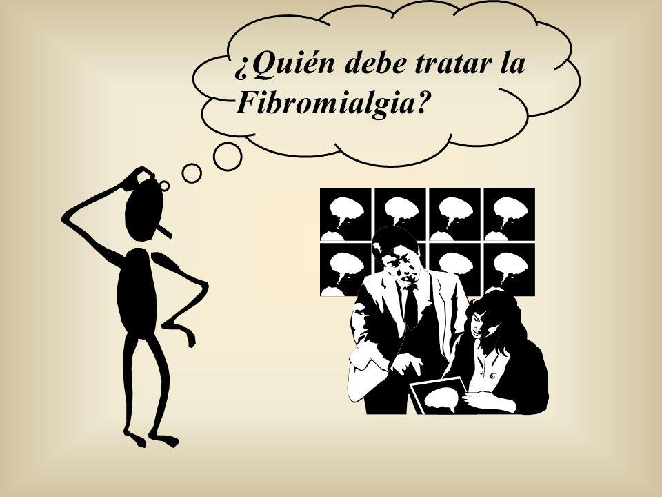 ¿Quién debe tratar la Fibromialgia?
