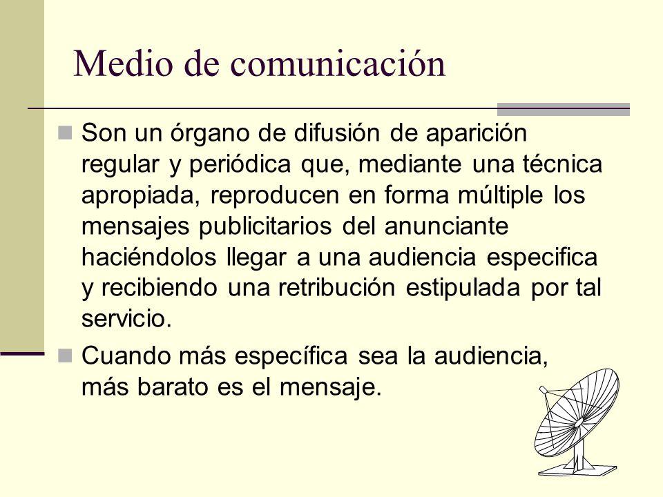 Medio de comunicación Son un órgano de difusión de aparición regular y periódica que, mediante una técnica apropiada, reproducen en forma múltiple los