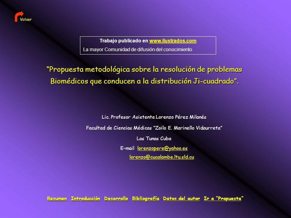 Propuesta metodológica sobre la resolución de problemas Biomédicos que conducen a la distribución Ji-cuadrado.
