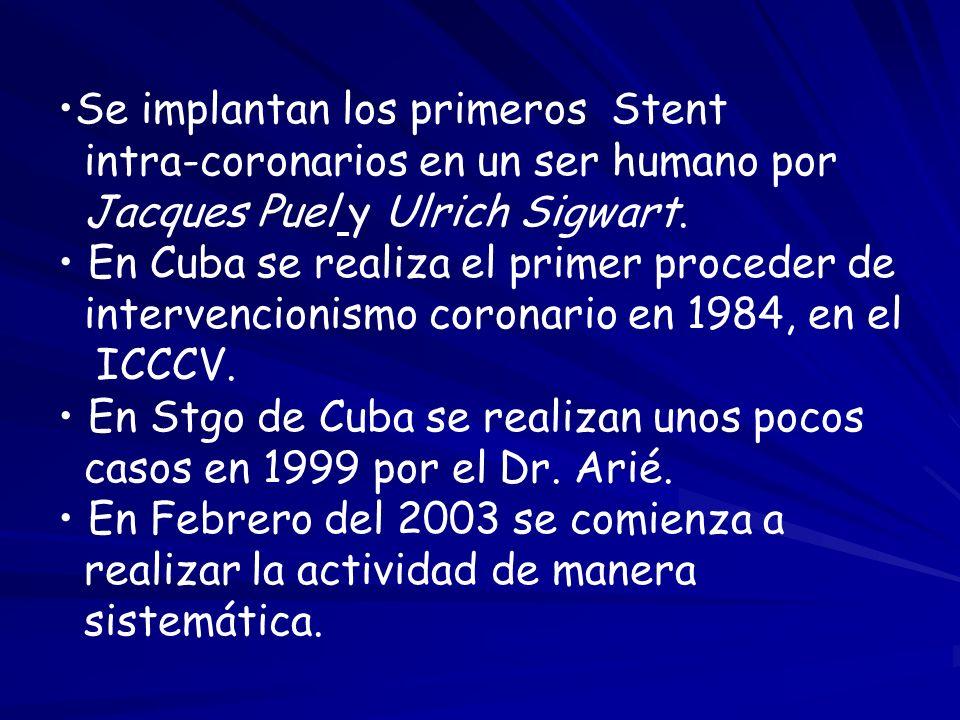 Se implantan los primeros Stent intra-coronarios en un ser humano por Jacques Puel y Ulrich Sigwart. En Cuba se realiza el primer proceder de interven