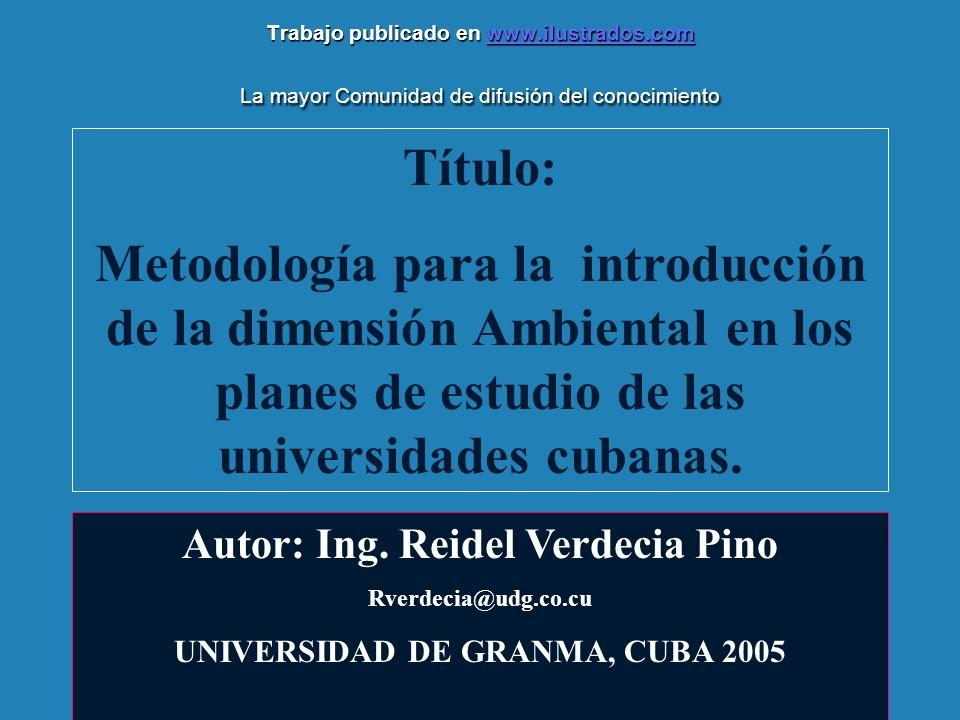 Trabajo publicado en www.ilustrados.com La mayor Comunidad de difusión del conocimiento www.ilustrados.com Título: Metodología para la introducción de