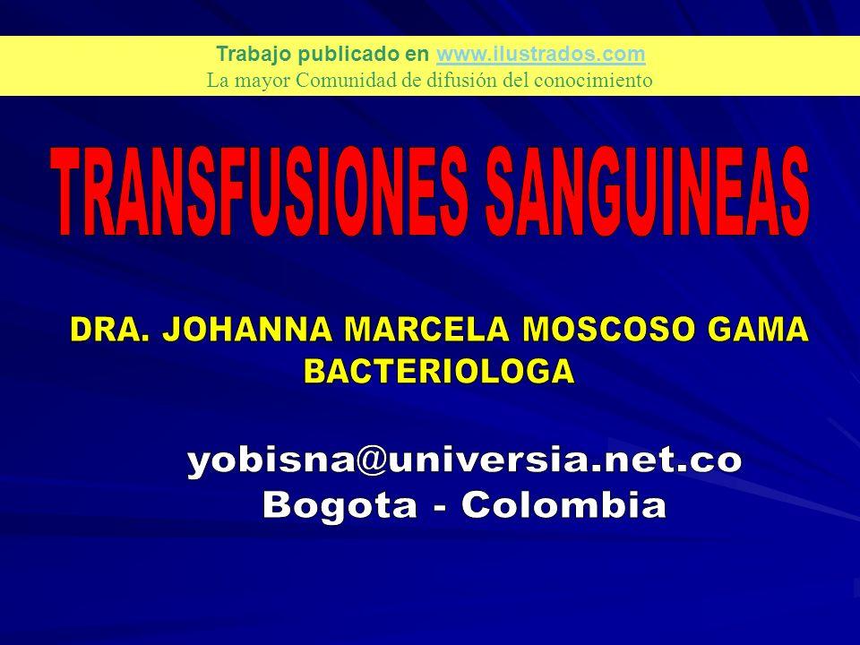Historia Definición Recurso humano e Infraestructura Equipos Requisitos para donación y recepción de sangre Productos para transfusión Como se realiza la transfusión