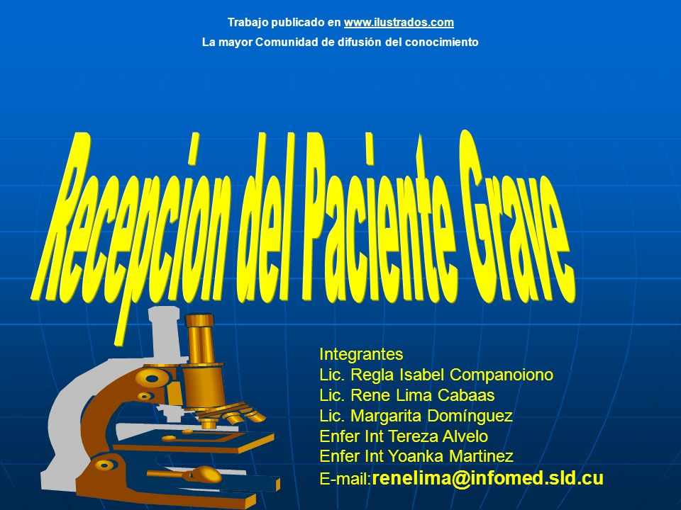 Integrantes Lic. Regla Isabel Companoiono Lic. Rene Lima Cabaas Lic.