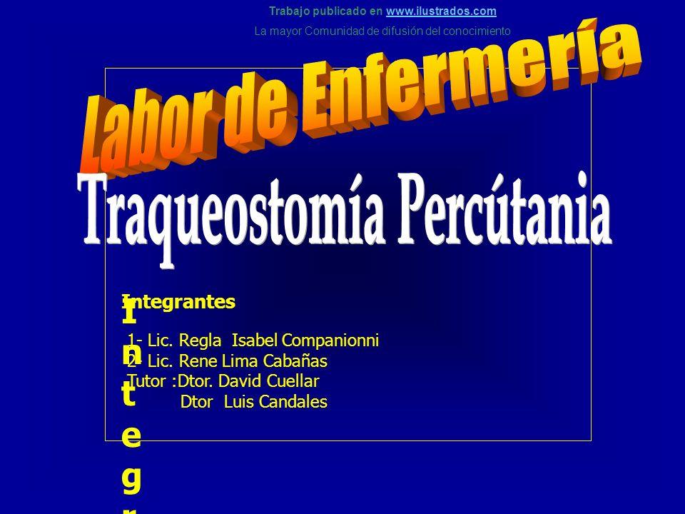 Trabajo publicado en www.ilustrados.comwww.ilustrados.com La mayor Comunidad de difusión del conocimiento Integrantes IntegrantesIntegrantes Integrant