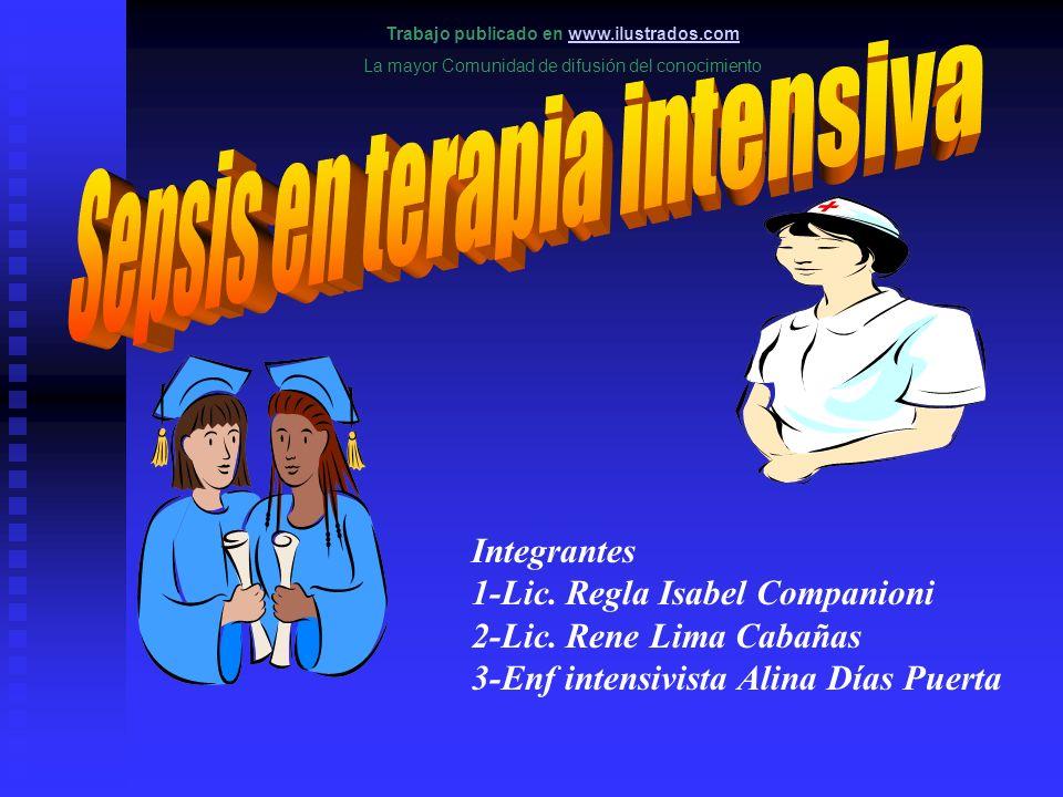 Trabajo publicado en www.ilustrados.comwww.ilustrados.com La mayor Comunidad de difusión del conocimiento Integrantes 1-Lic. Regla Isabel Companioni 2